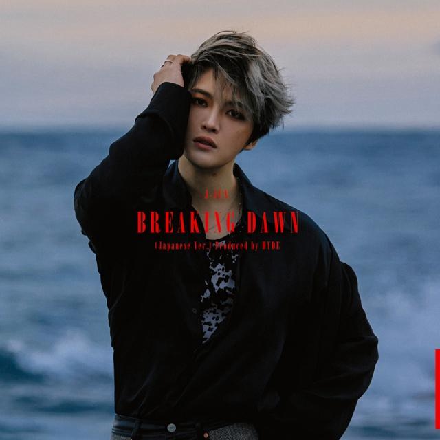 ジェジュン「BREAKING DAWN(Japanese Ver.)Produced by HYDE」(First JB music/3月31日発売)の画像